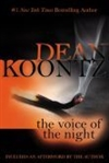 Koontz, Dean | Voice of the Night, The | Signed First Edition Thus Trade Paper Book