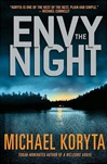 Envy the Night | Koryta, Michael | Signed First Edition Book