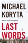 Last Words | Koryta, Michael | Signed First Edition Book