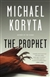 Prophet, The | Koryta, Michael | Signed First Edition Book