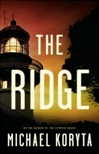 Ridge, The | Koryta, Michael | Signed First Edition Book