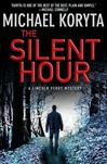 Silent Hour | Koryta, Michael | Signed First Edition Book