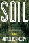 Soil | Kornegay, Jamie | Signed First Edition Book