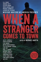 Koryta, Michael | When a Stranger Comes to Town | Signed First Edition Book