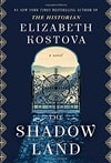 Kostova, Elizabeth | The Shadow Land | Signed First Edition Book