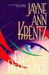 Eye of the beholder | Krentz, Jayne Ann | Signed First Edition Book