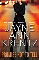 Promise Not to Tell by Jayne Ann Krentz