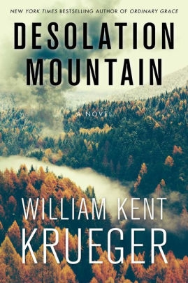 Desolation Mountain by William Kent Krueger