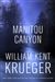 Krueger, William Kent | Manitou Canyon | Signed First Edition Book