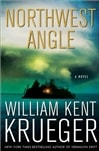 Northwest Angle | Krueger, William Kent | Signed First Edition Book