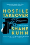 Hostile Takeover | Kuhn, Shane | Signed First Edition Book