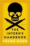 Intern's Handbook, The | Kuhn, Shane | Signed First Edition Book