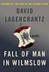Lagercrantz, David | Fall of Man in Wilmslow | Signed First Edition Copy