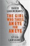 Girl Who Takes An Eye For An Eye, The | Lagercrantz, David | Signed UK Edition Book