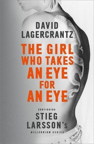 Girl Who Takes an Eye for an Eye by David Lagercrantz