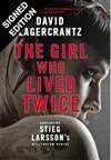 Lagercrantz, David | Girl Who Lived Twice, The | Signed First UK Edition Copy