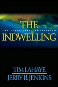 Indwelling, The | LaHaye, Tim & Jenkins, Jerry B. | First Edition Book