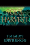 Soul Harvest | LaHaye, Tim & Jenkins, Jerry B. | Double Signed First Edition Book