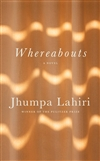 Lahiri, Jhumpa | Whereabouts | Signed First Edition Book