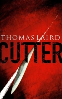 Cutter | Laird, Thomas | First Edition Book