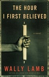 Hour I First Believed, The | Lamb, Wally | Signed First Edition Book