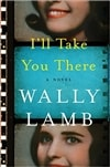 I'll Take You There by Wally Lamb | Signed First Edition Book