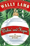 Wishin' and Hopin' | Lamb, Wally | Signed First Edition Book