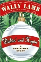 Wishin' and Hopin': A Christmas Story | Lamb, Wally | Signed First Edition Book