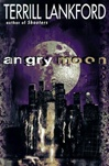 Angry Moon | Lankford, Terrill | Signed First Edition Book