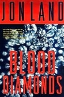 Blood Diamonds by Jon Land | Signed First Edition Book