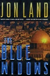 Blue Widows, The | Land, Jon | Signed First Edition Book