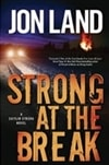 Strong at the Break | Land, Jon | Signed First Edition Book