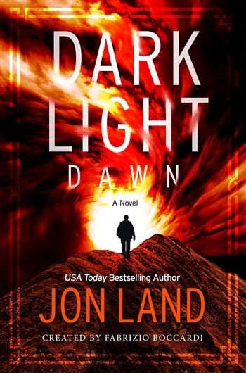 Dark Light: Dawn by Jon Land