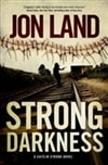 Strong Darkness | Land, Jon | Signed First Edition Book
