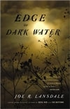 Edge of Dark Water | Lansdale, Joe R. | Signed First Edition Book