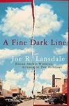 Fine Dark Line, A | Lansdale, Joe R. | Signed First Edition Book