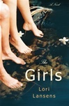 Lansens, Lori - Girls (First Edition)