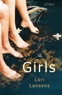 Girls | Lansens, Lori | First Edition Book