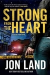 Land, Jon | Strong from the Heart | Signed First Edition Book