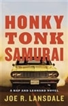 Lansdale, Joe R. | Honky Tonk Samurai | Signed First Edition Bookd First Edition)