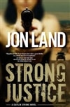 Strong Justice | Land, Jon | Signed First Edition Book