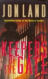 Keepers of the Gate | Land, Jon | Signed First Edition Book