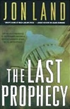 Last Prophecy | Land, Jon | Signed First Edition Book
