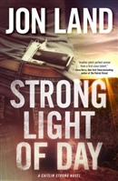 Strong Light of Day | Land, Jon | Signed First Edition Book