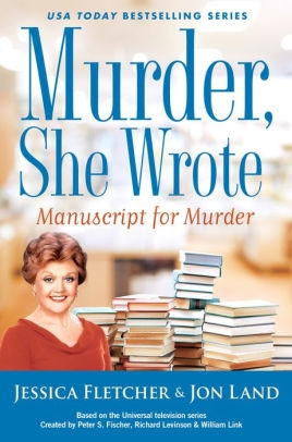 Manuscript For Murder by Jon Land