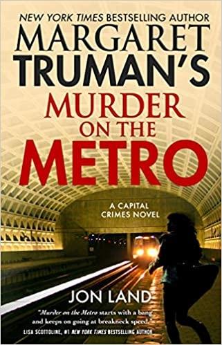 Murder on the Metro by Jon Land