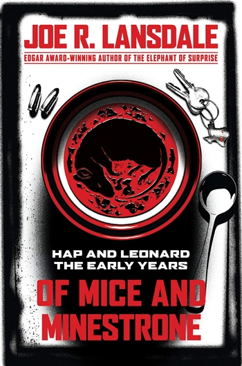Of Mice and Minestrone by Joe Lansdale