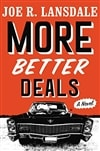 Lansdale, Joe | More Better Deals | Signed First Edition Book