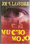Mucho Mojo | Lansdale, Joe R. | Signed First Edition Book