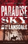 Paradise Sky | Lansdale, Joe R. | Signed First Edition Book